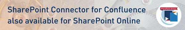 SharePoint Connector for Confluence now available for SharePoint Online