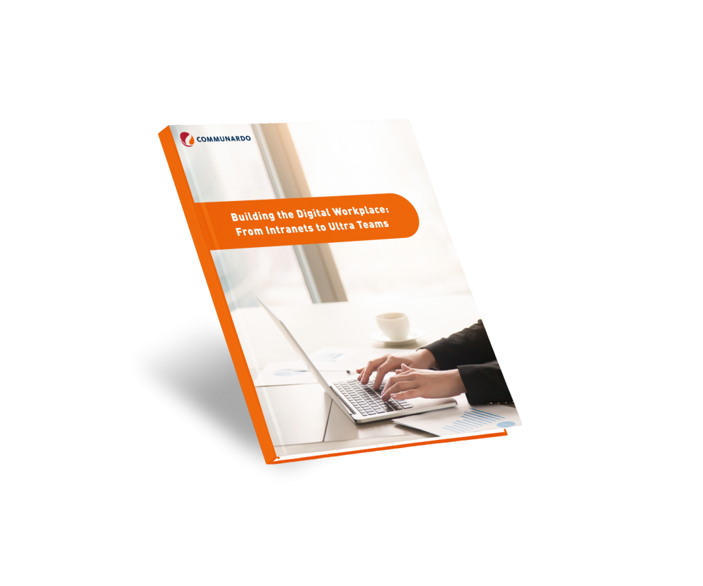 Download our free ebook on Building the Digital Workplace