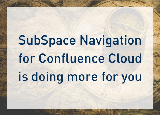 SubSpace Navigation for Confluence Cloud - Blog